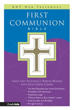 Book GNT, First Communion Bible: New Testament, Imitation Leather, White: GNT New Testament by Zondervan