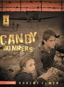 Book Candy Bombers: Candy Combers - Book 1 by Robert Elmer