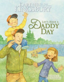 Book Let's Have A Daddy Day by Karen Kingsbury