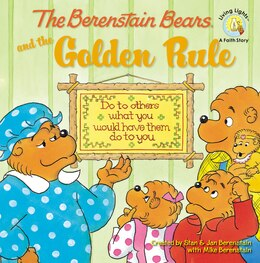Book The Berenstain Bears and the Golden Rule by Stan Berenstain