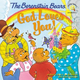 Book The Berenstain Bears: God Loves You! by Stan Berenstain