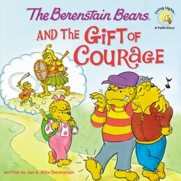 Book The Berenstain Bears and the Gift of Courage by Jan & Mike Berenstain