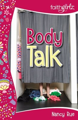 Book Body Talk by Nancy N. Rue