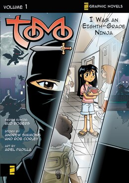 Book I Was an Eighth-Grade Ninja: Tomo by Bud Rogers