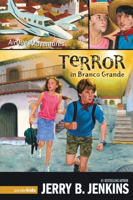 Book Terror In Branco Grande: Airquest Adventures Book 2 by Jerry B. Jenkins