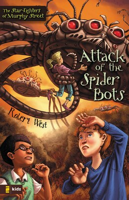 Book Attack Of The Spider Bots: Episode II by Robert West
