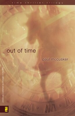 Book Out of Time by Paul Mccusker