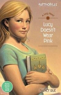 Lucy Doesn't Wear Pink: Faithgirlz