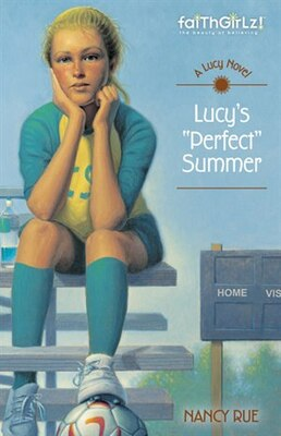 Book Lucy's Perfect Summer by Nancy N. Rue