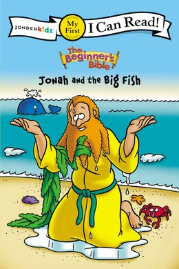 Book The Beginner's Bible Jonah and the Big Fish: I Can Read by Kelly Pulley