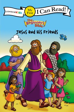 Book The Beginner's Bible Jesus and His Friends: I Can Read by Kelly Pulley
