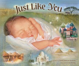 Book Just Like You: Beautiful Babies Around The World by Marla Stewart Konrad