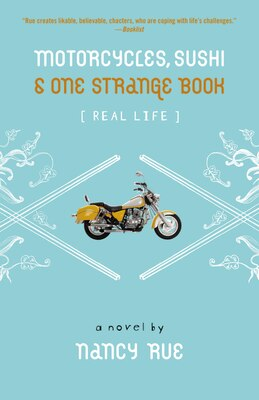 Book Motorcycles, Sushi and One Strange Book: Motorcycles Sushi & One Strange Book by Nancy N. Rue