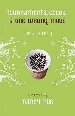 Book Tournaments, Cocoa and One Wrong Move: Volume 3 by Nancy N. Rue