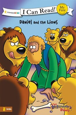 Book The Beginner's Bible Daniel and the Lions: I Can Read! by Kelly Pulley