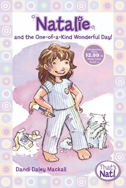 Book Natalie And The One-Of-a-kind Wonderful Day!: That's Nat! by Dandi Daley Mackall
