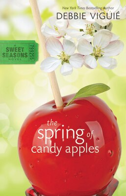 Book The Spring of Candy Apples by Debbie Viguié