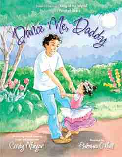 Dance Me Daddy by Cindy Morgan
