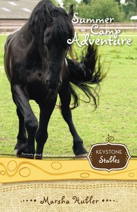 Summer Camp Adventure: Keystone Stables