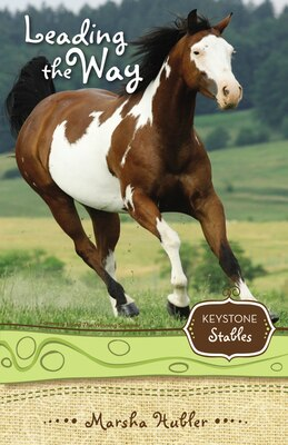 Book Leading The Way: Keystone Stables by Marsha Hubler