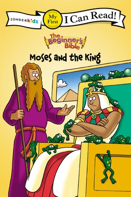 Book The Beginner's Bible Moses and the King: I Can Read!/Beginner's Bible by N/A Mission City Press, Inc.