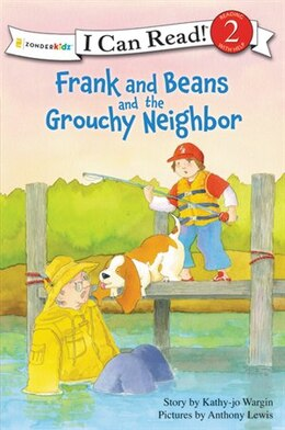 Book Frank And Beans And The Grouchy Neighbor: I Can Read!/Frank And Beans Series by Kathy-Jo Wargin