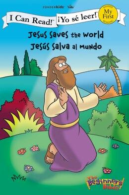 Book Jesus Saves the World / Jesús salva al mundo by Zondervan
