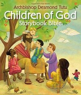 Book Children Of God Storybook Bible by Desmond Tutu