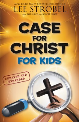 Book Case for Christ for Kids: Case For...series For Kids by Lee Strobel