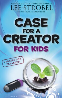Book Case for a Creator for Kids: Case For A Creator For Kids  Updated And Expanded by Lee Strobel