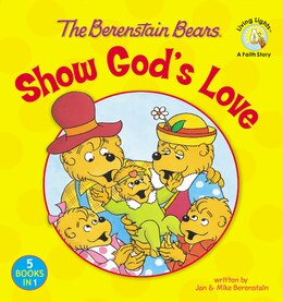 Book The Berenstain Bears Show God's Love by Jan Zondervan