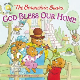 Book The Berenstain Bears: God Bless Our Home: God Bless Our Home by Jan & Mike Berenstain