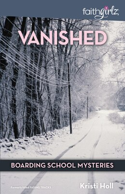 Book Vanished: Book 1 by Kristi Holl
