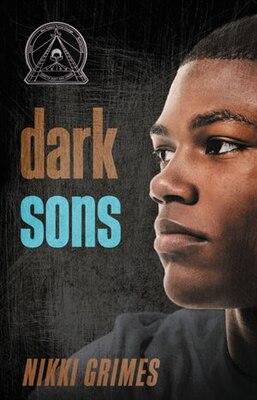 Book Dark Sons by Nikki Grimes