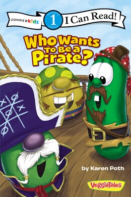 Book Who Wants to Be a Pirate? by Karen Poth