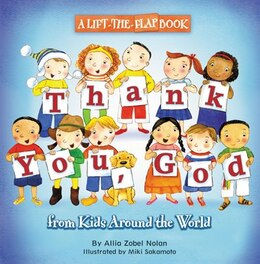 Book Thank You, God: A Lift-the-flap Book by Allia Zobel Nolan