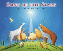 Book Song Of The Stars: A Christmas Story by Sally Lloyd-Jones