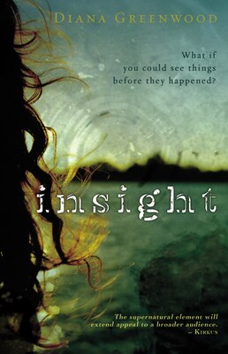Book Insight: What If You Could See Things Before They Happened? by Diana Greenwood