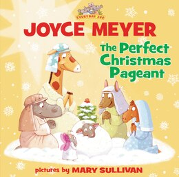 Book The Perfect Christmas Pageant by Joyce Meyer