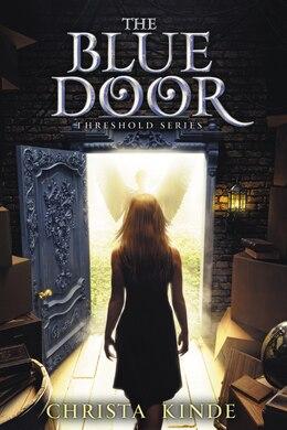 Book The Blue Door by Christa J. Kinde