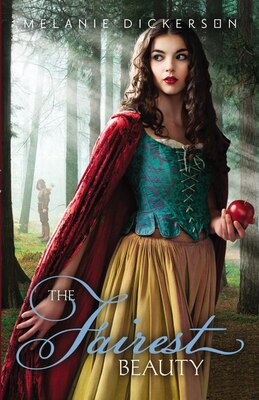 Book The Fairest Beauty by Melanie Dickerson
