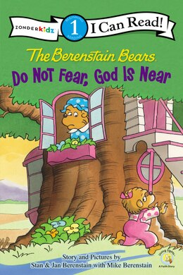 Book The Berenstain Bears, Do Not Fear, God Is Near by Stan and Jan Berenstain w/ Mike Berenstain