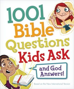 Book 1001 Bible Questions Kids Ask by Zondervan