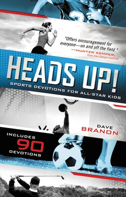 Book Heads Up! Updated Edition: Sports Devotions For All-star Kids by David Branon