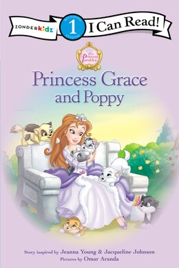 Book Princess Grace And Poppy: I Can Read/Princess Parables by Jeanna Young