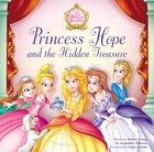 Princess Hope and the Hidden Treasure