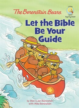 Book The Berenstain Bears: Let the Bible Be Your Guide: Let The Bible Be Your Guide by Jan & Mike Berenstain