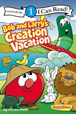 Book Bob And Larry's Creation Vacation: Level 1 by Karen Poth