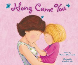 Book Along Came You by Karona Drummond
