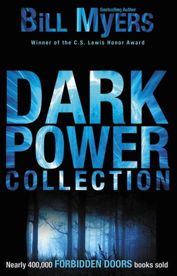 Book Dark Power Collection: Dark Power Collection Volume 1 by Bill Myers